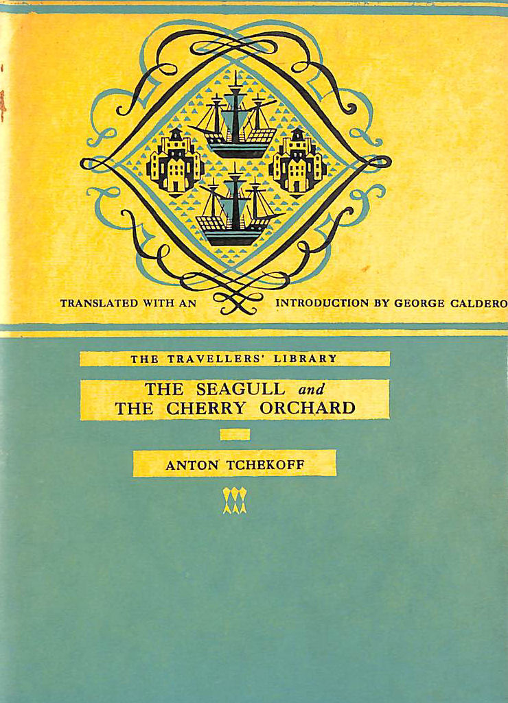 Image for The Seagull, The Cherry Orchard (Travellers Library edition)