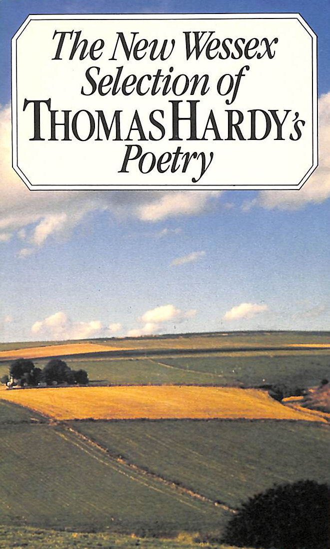 Image for The New Wessex Selection of Thomas Hardy's Poetry