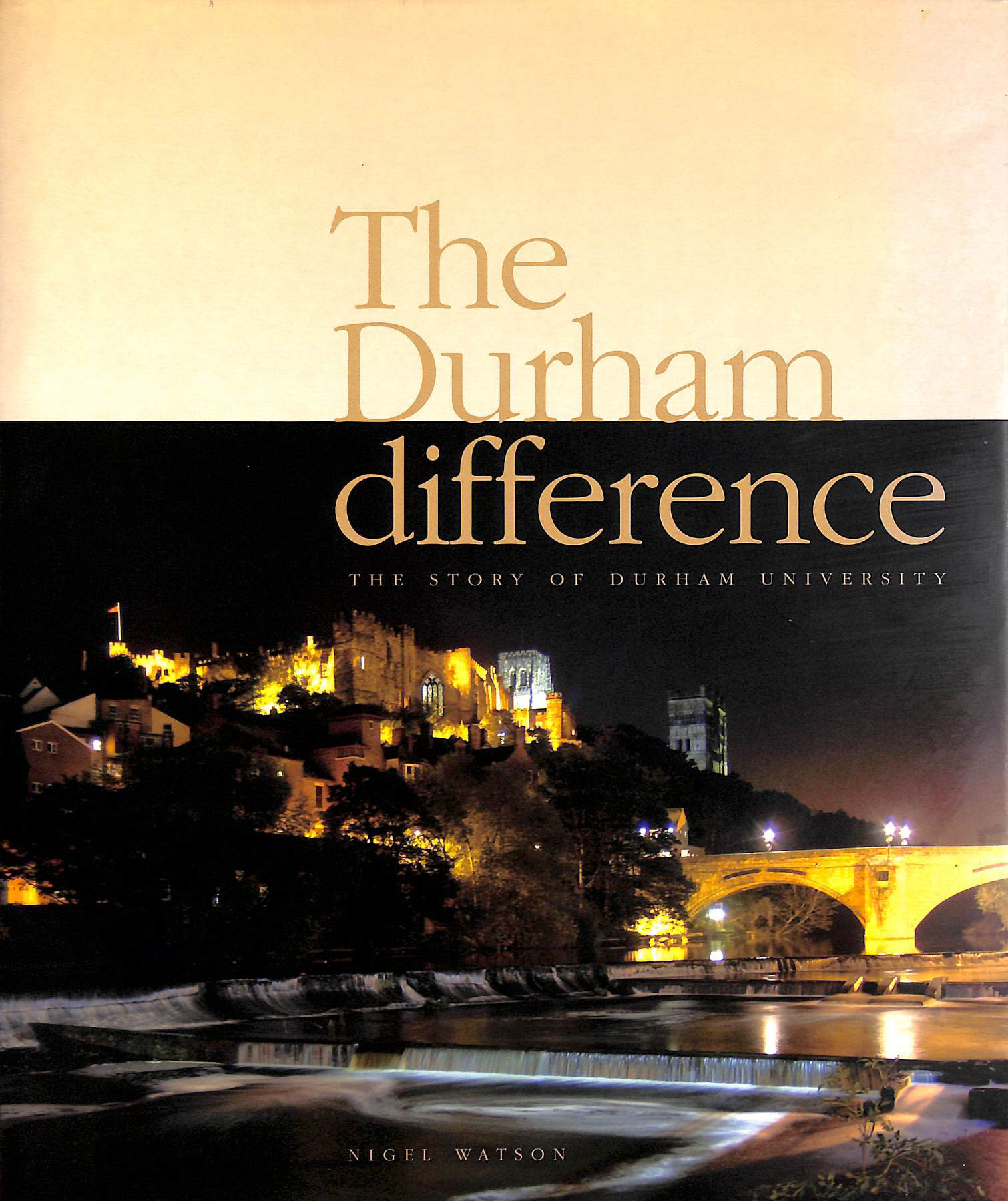 Image for The Durham Difference - The Story of Durham University