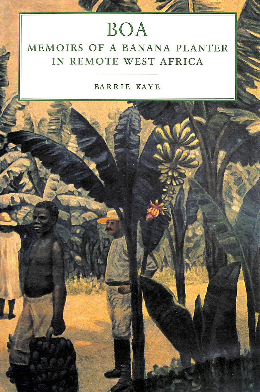 Image for Boa: Memoirs of a Banana Planter in Remote West Africa