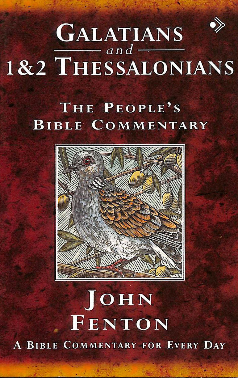 Image for Galatians and 1 & 2 Thessalonians: A Bible Commentary for Every Day: The People's Bible Commentary - a Bible Commentary for Every Day