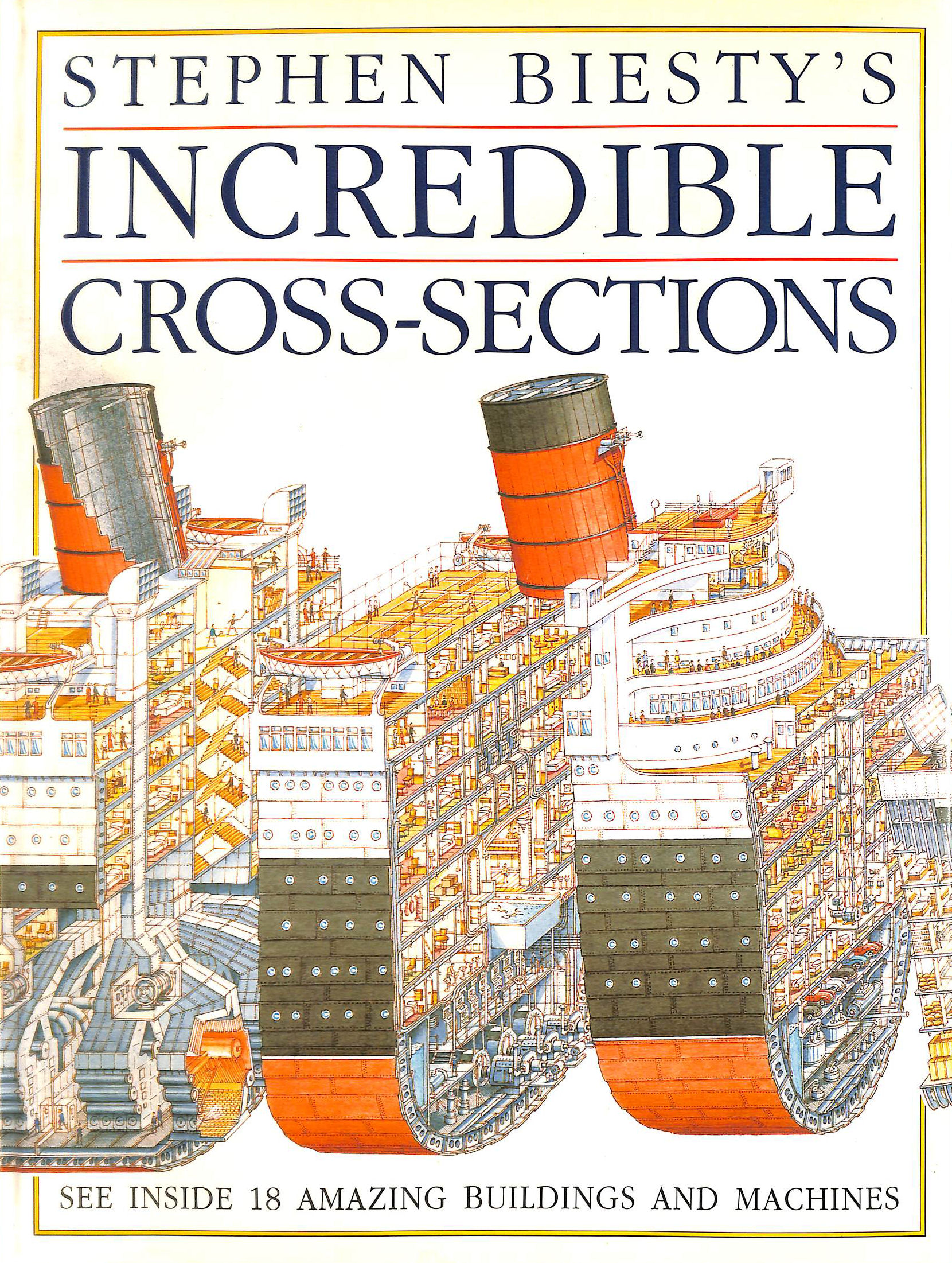 Image for Stephen Biesty's Incredible Cross-Sections