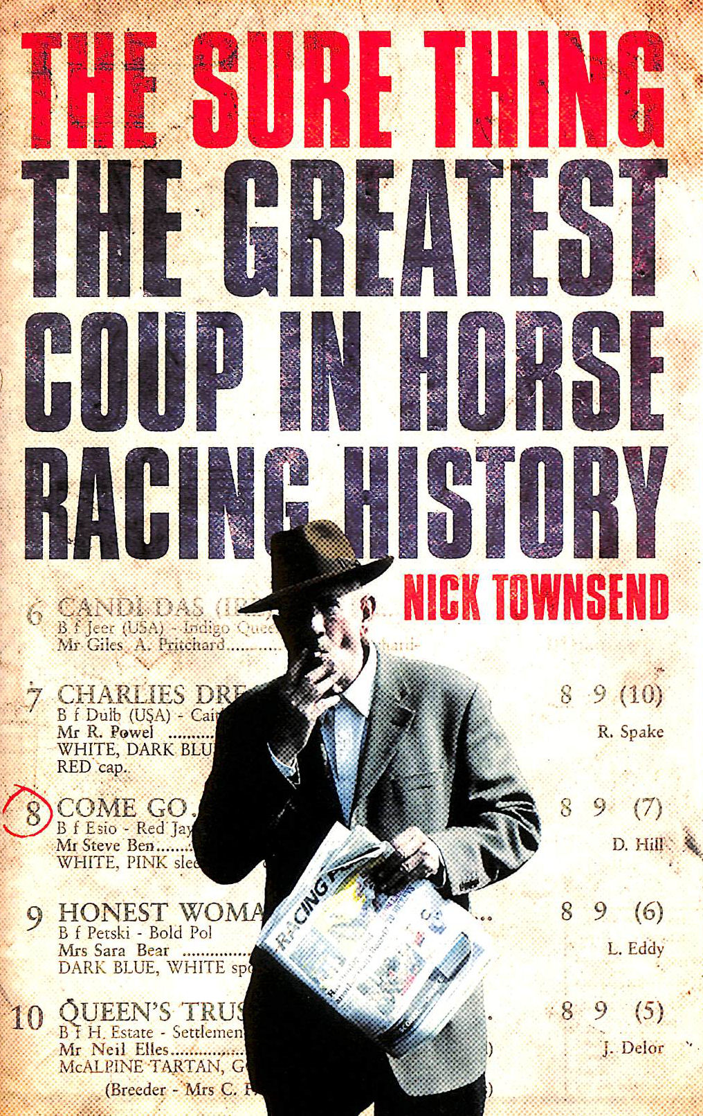 Image for The Sure Thing: The Greatest Coup in Horse Racing History