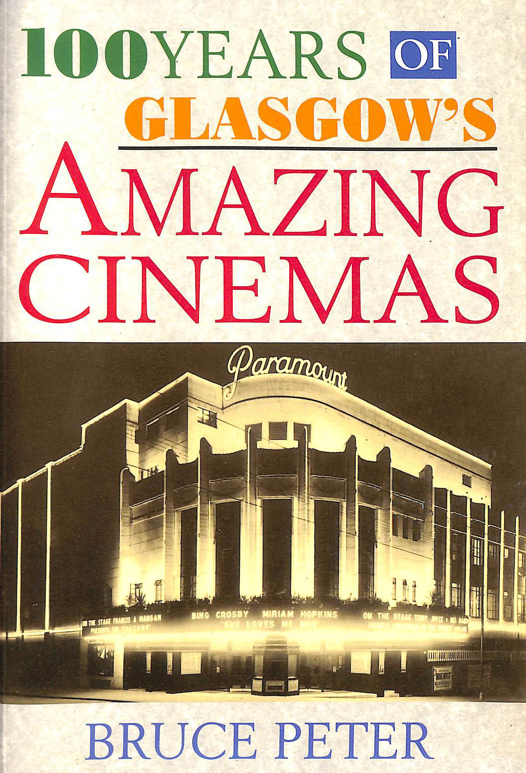 Image for One Hundred Years of Glasgow's Amazing Cinemas