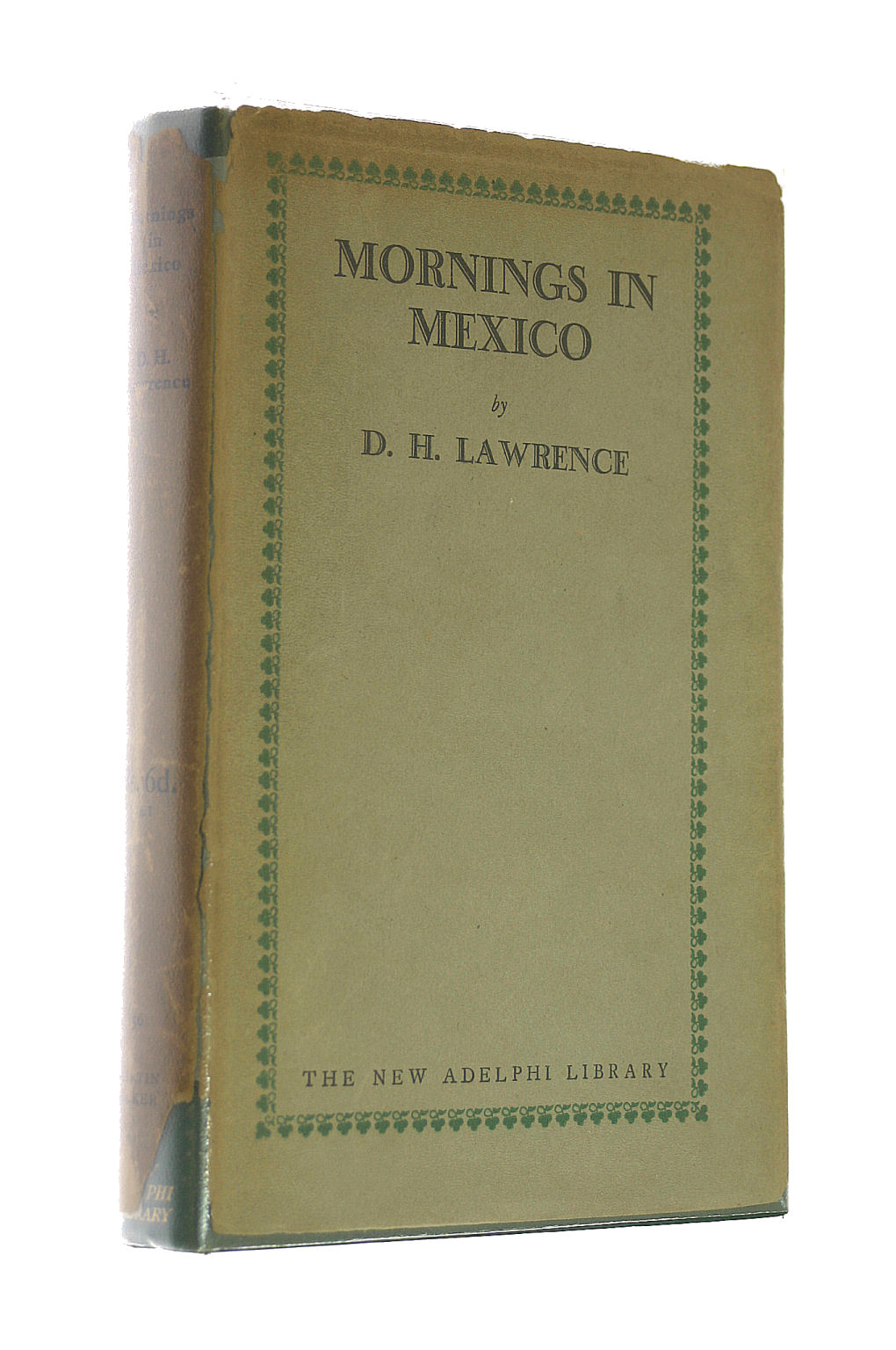 Image for Mornings in Mexico, (New Adelphi library)