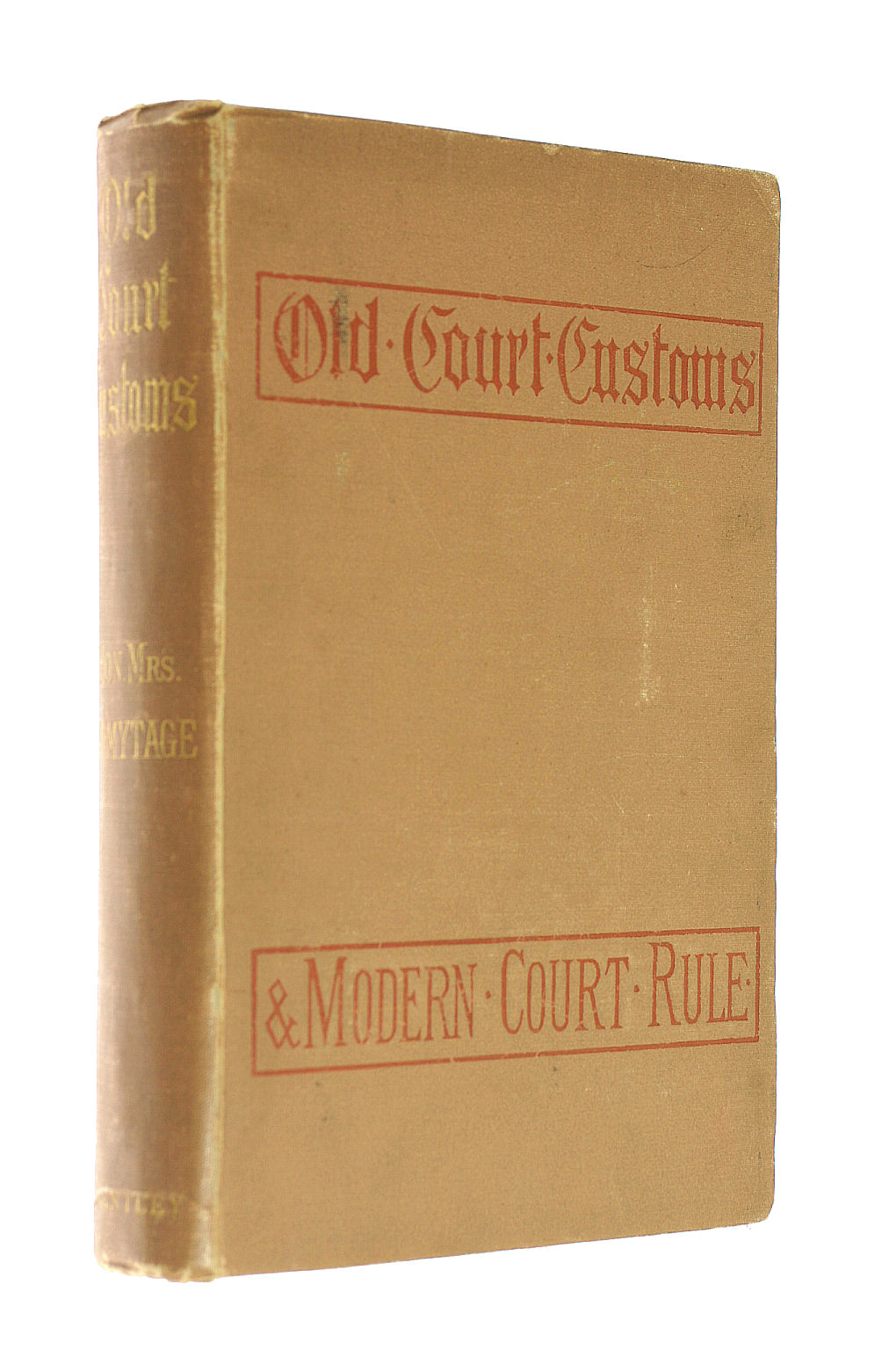 Image for Old Court Customs and Modern Court Rule