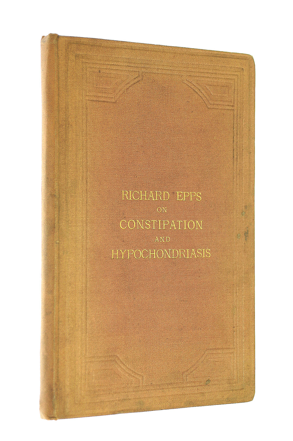 Image for On the treatment of constipation and its contributory diseases: Also of hypochondriasis : by a new method