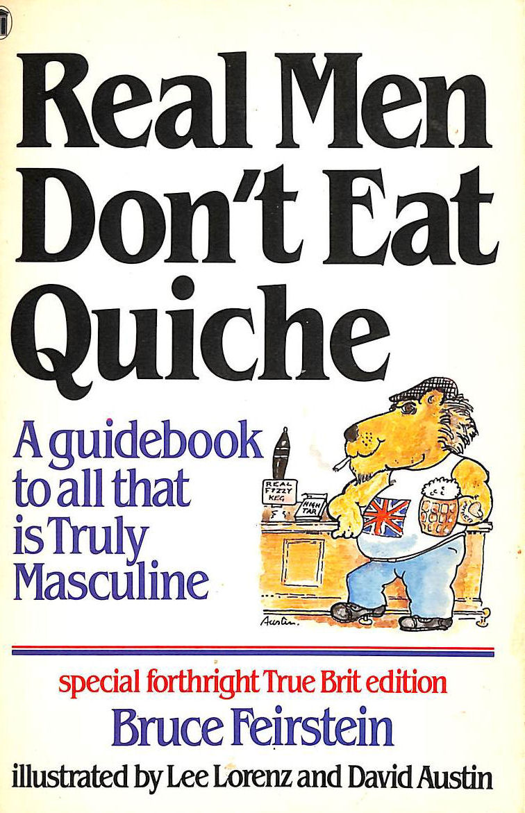 Image for Real Men Don't Eat Quiche