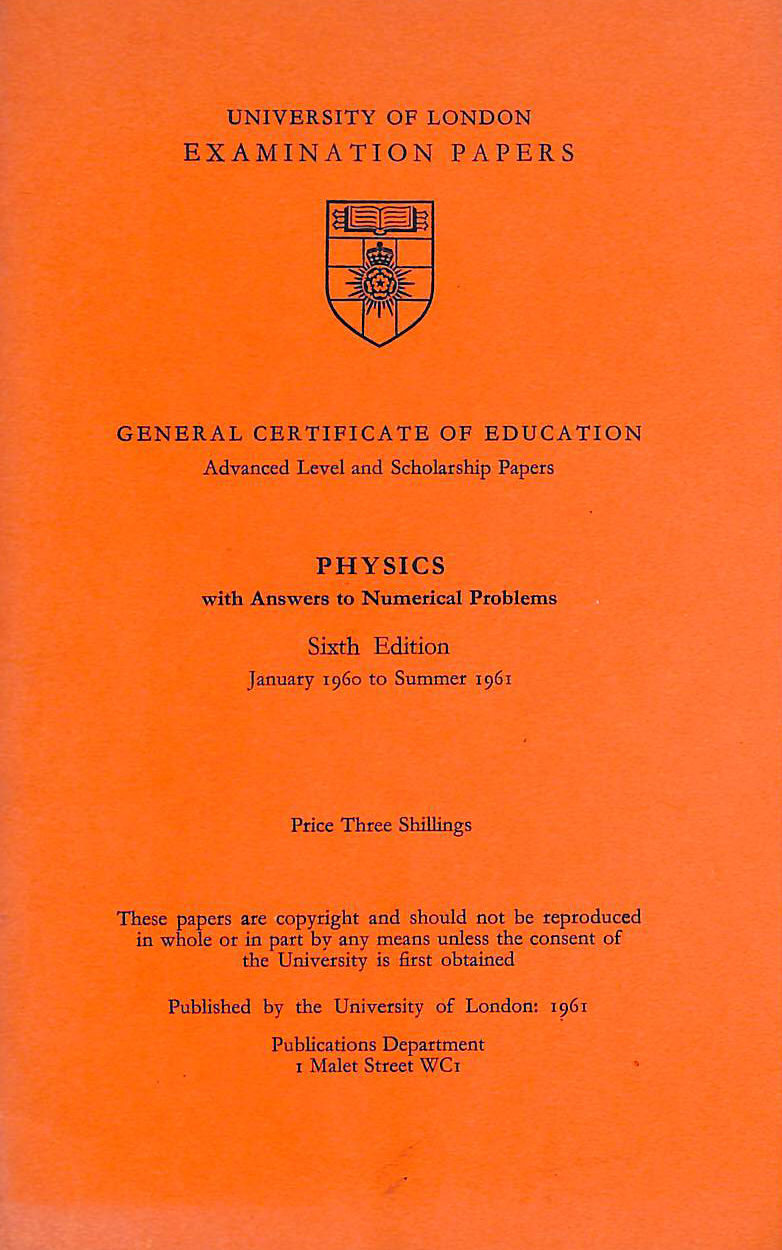 Image for University of London Physics A level papers with answers 1961