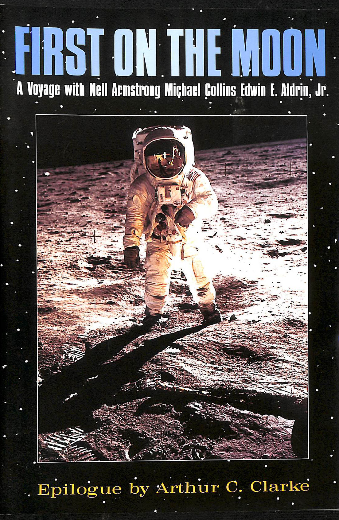 Image for First on the Moon