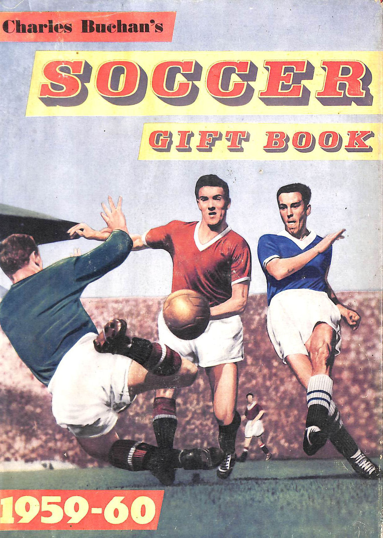 Image for CHARLES BUCHAN'S SOCCER GIFT BOOK 1959-60