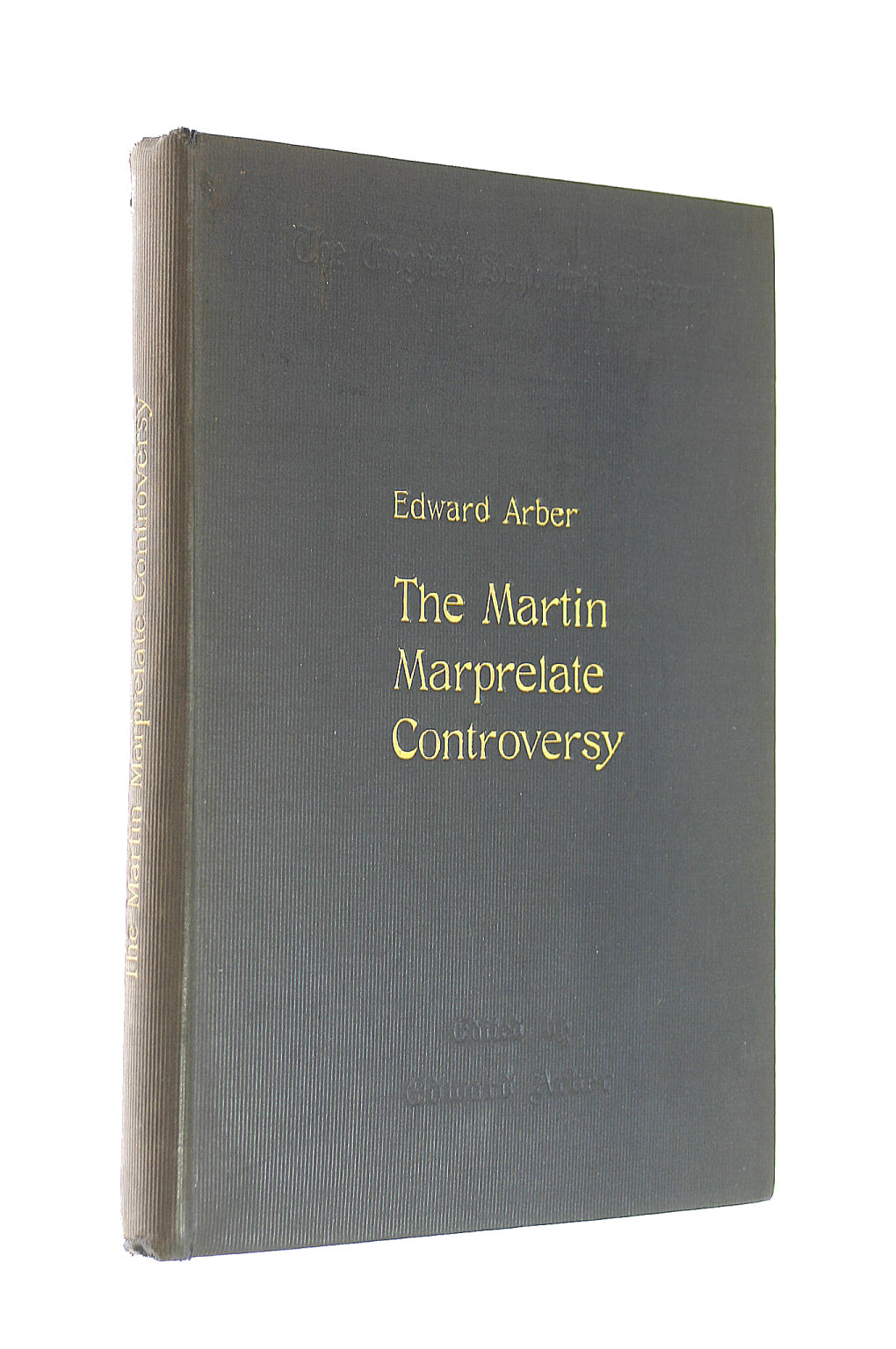 Image for An Introductory Sketch To The Martin Marprelate Controversy 1588-1590 - The Epistle