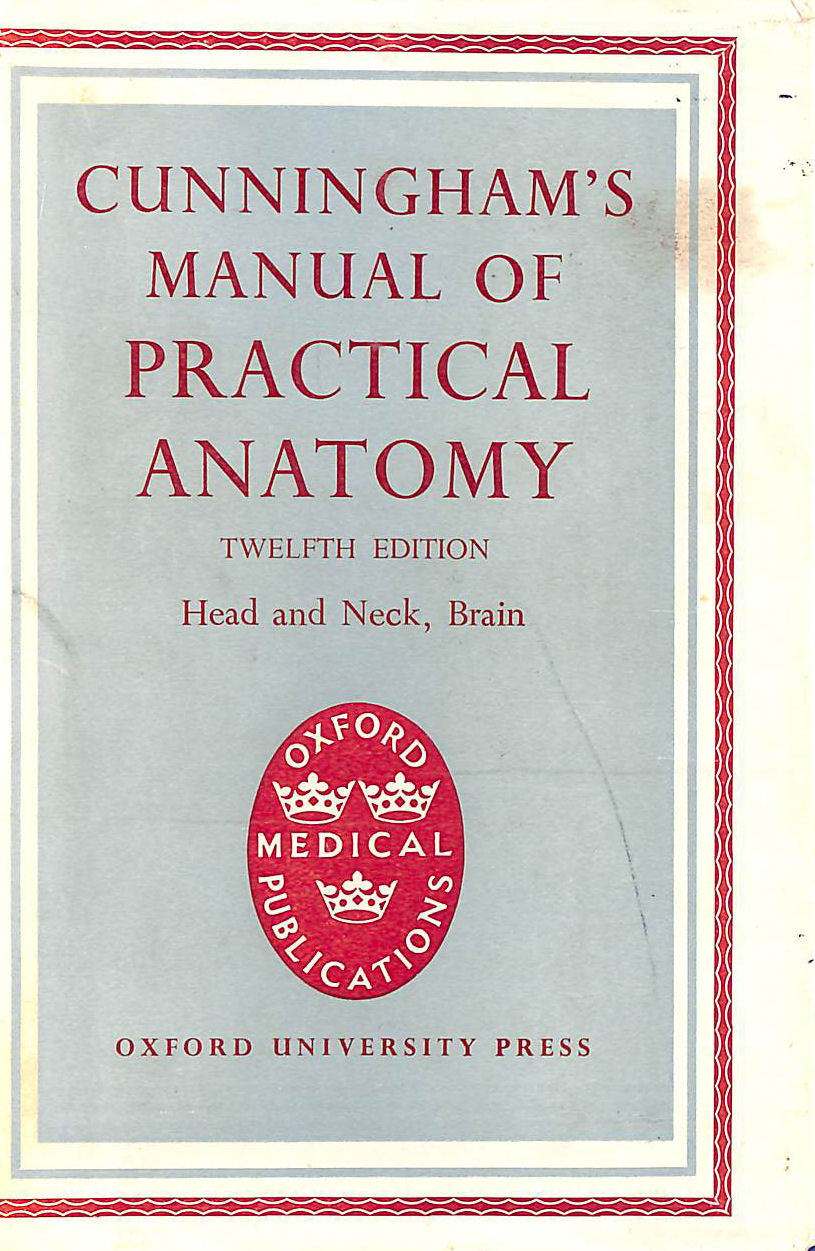 Image for Cunningham's Manual Of Practical Anatomy. Volume Three Head And Neck: Brain