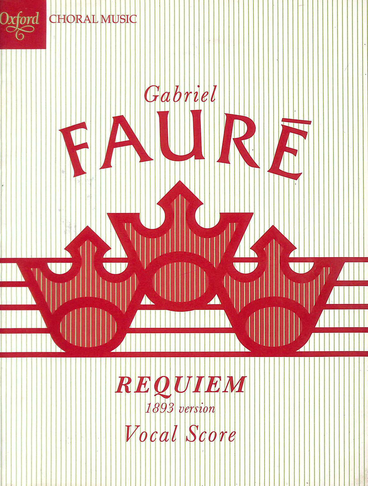 Image for Faure Requiem (1893 version): Vocal score (Classic Choral Works)