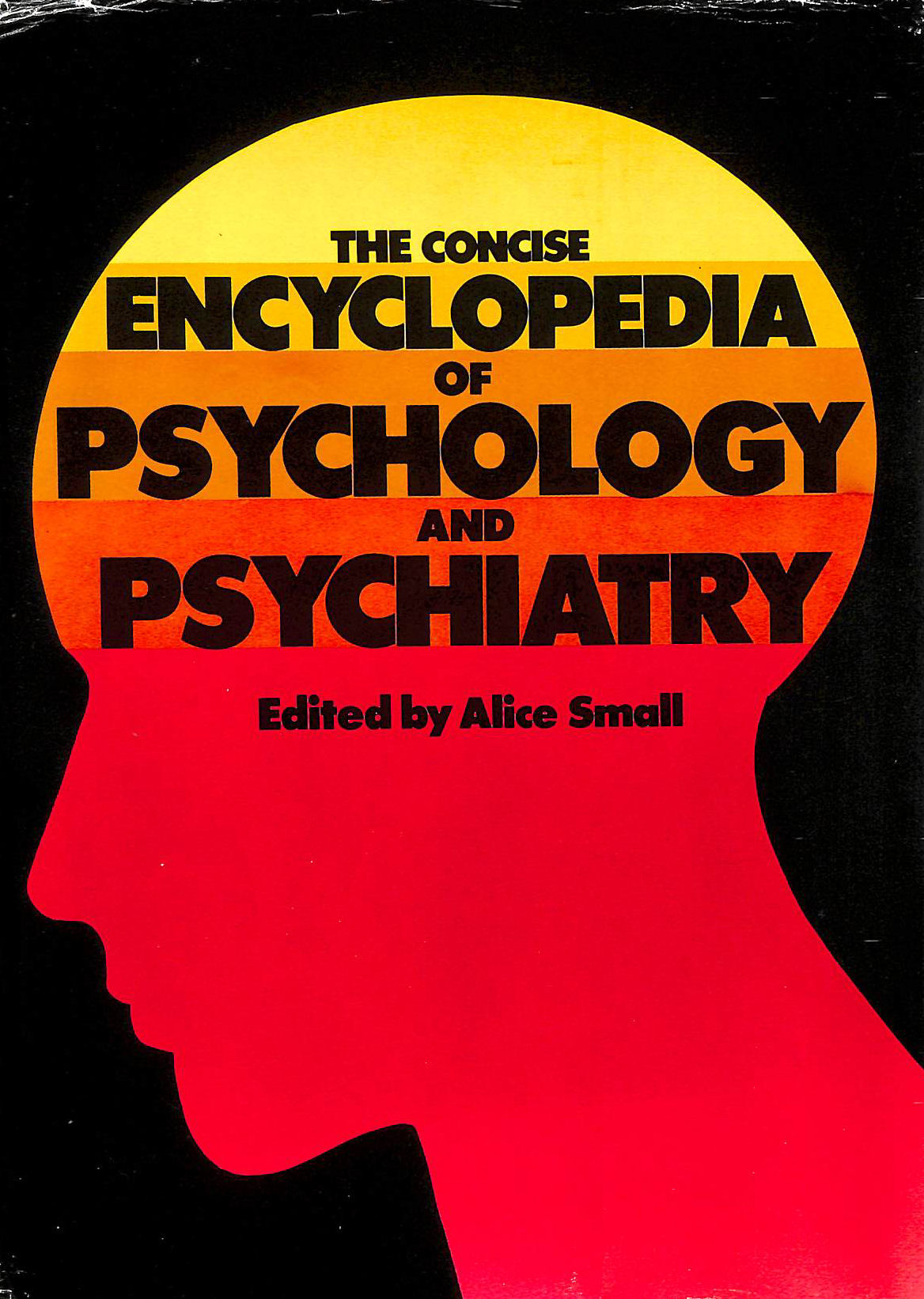 Image for The Concise Encyclopedia of Psychology and Psychiatry
