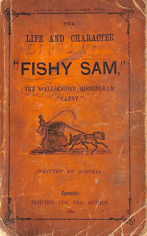 Image for The life and character of Fishy Sam, the well-known Birmingham cabby