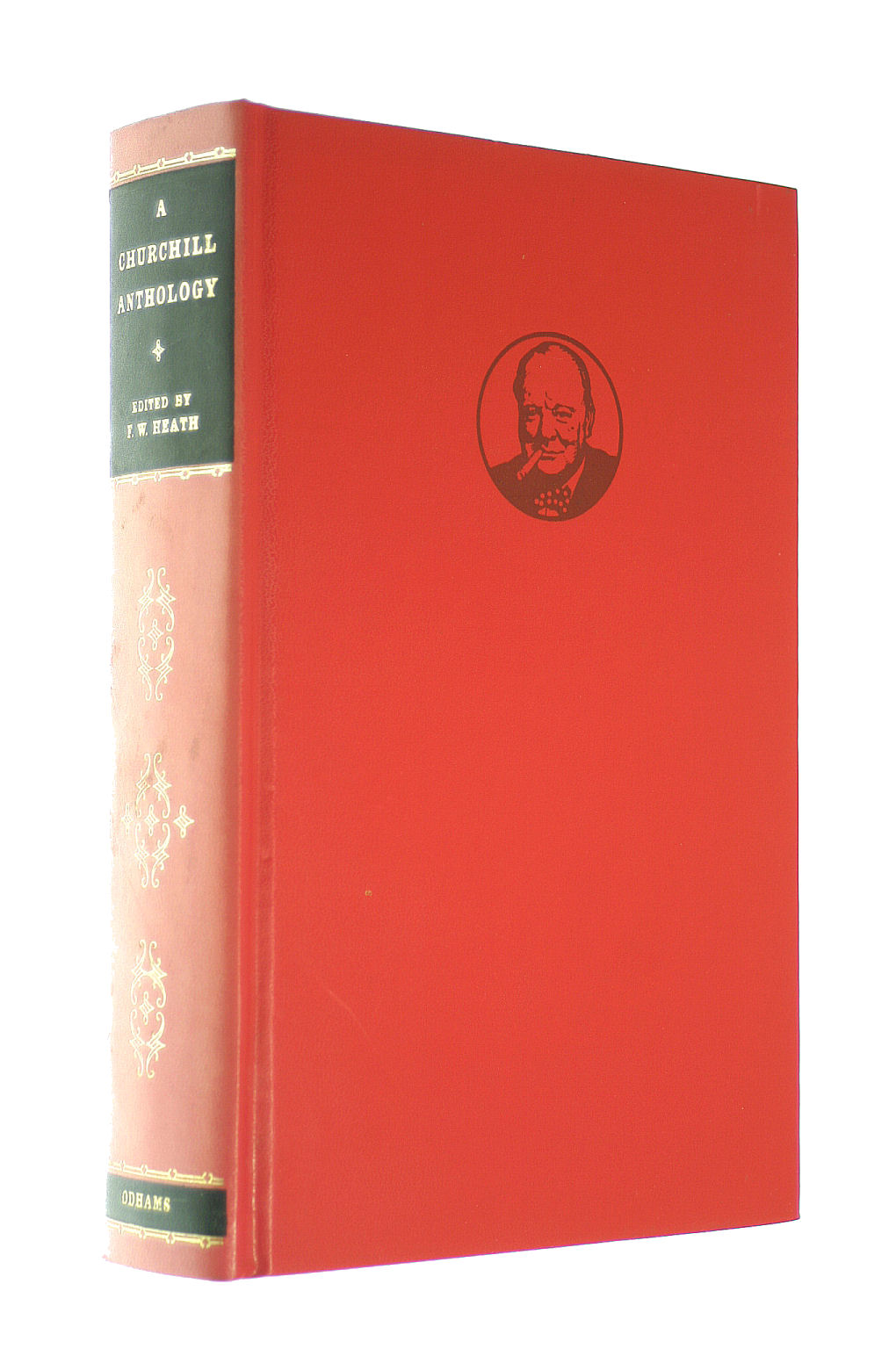 Image for A Churchill Anthology: Selections From The Writings And Speeches Of Sir Winston Churchill