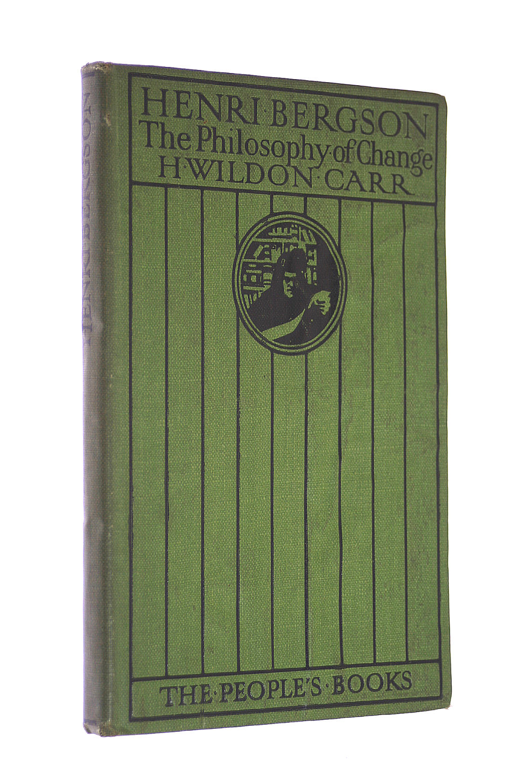Image for Henri Bergson - the Philosophy of Change. [The People's Book]. Jack. [1911].