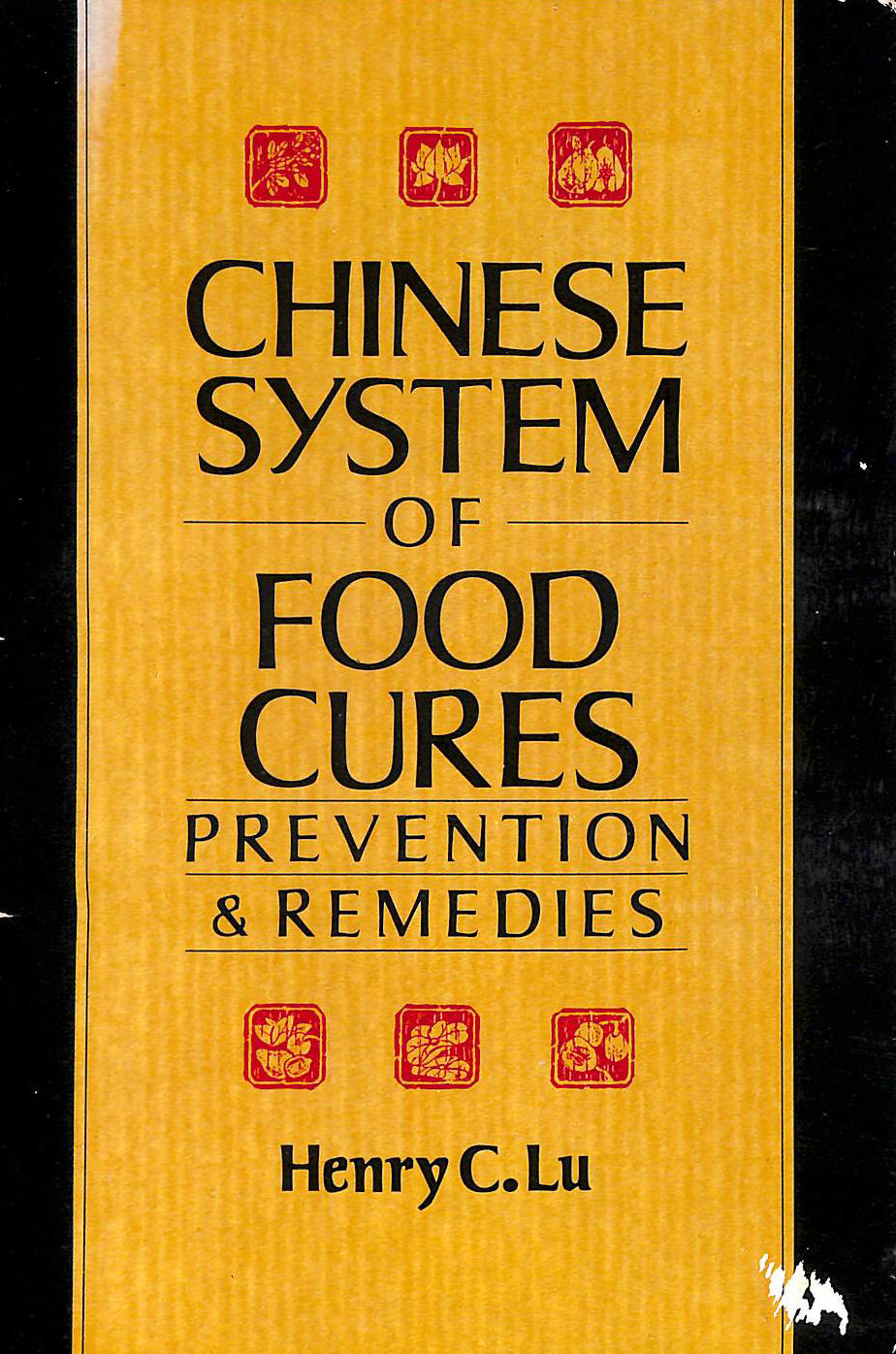 Image for Chinese System Of Food Cures: Prevention and Remedies
