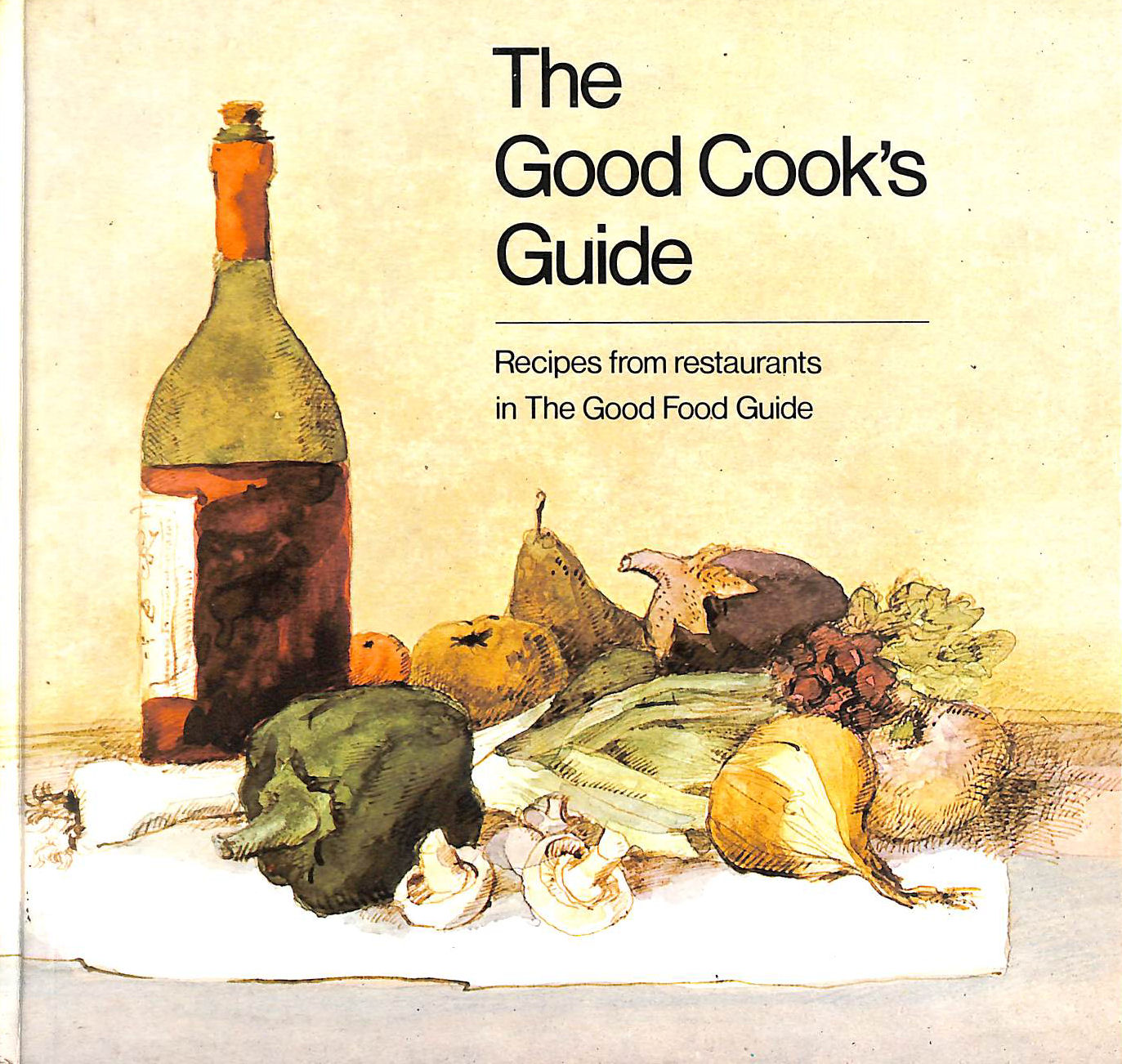 "Image for Good Cook's Guide: More Recipes from Restaurants in the ""Good Food Guide"""