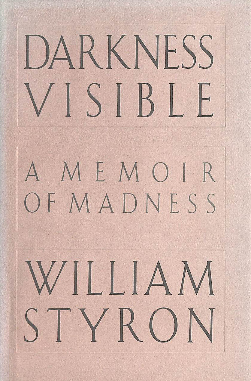 Image for Darkness Visible, A Memoir of Madness