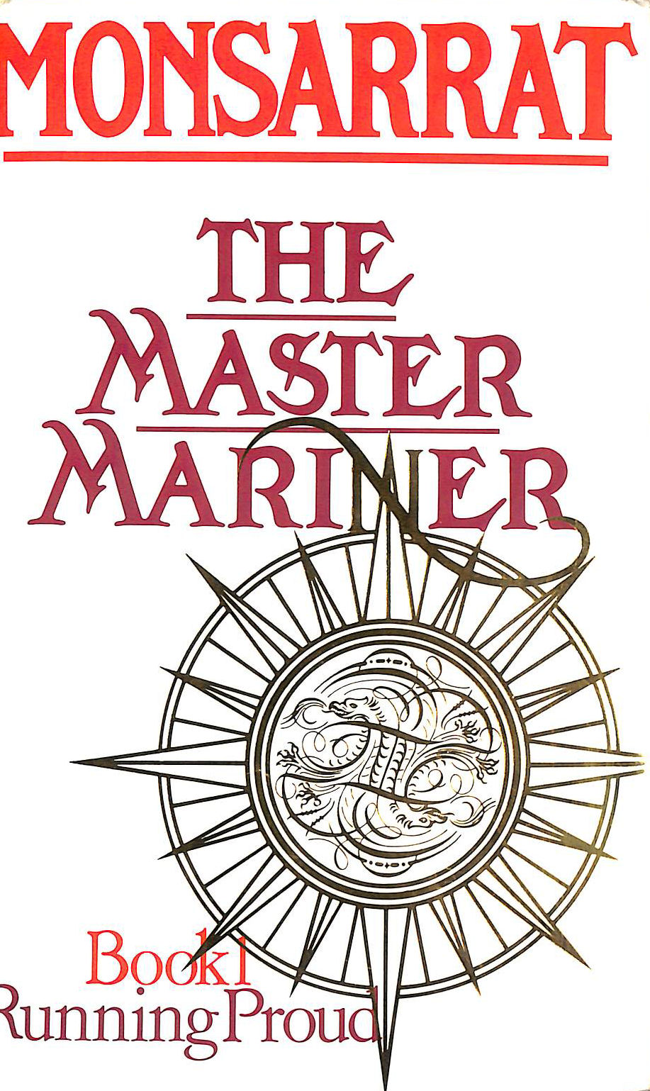 Image for Master Mariner, book I: Running Proud