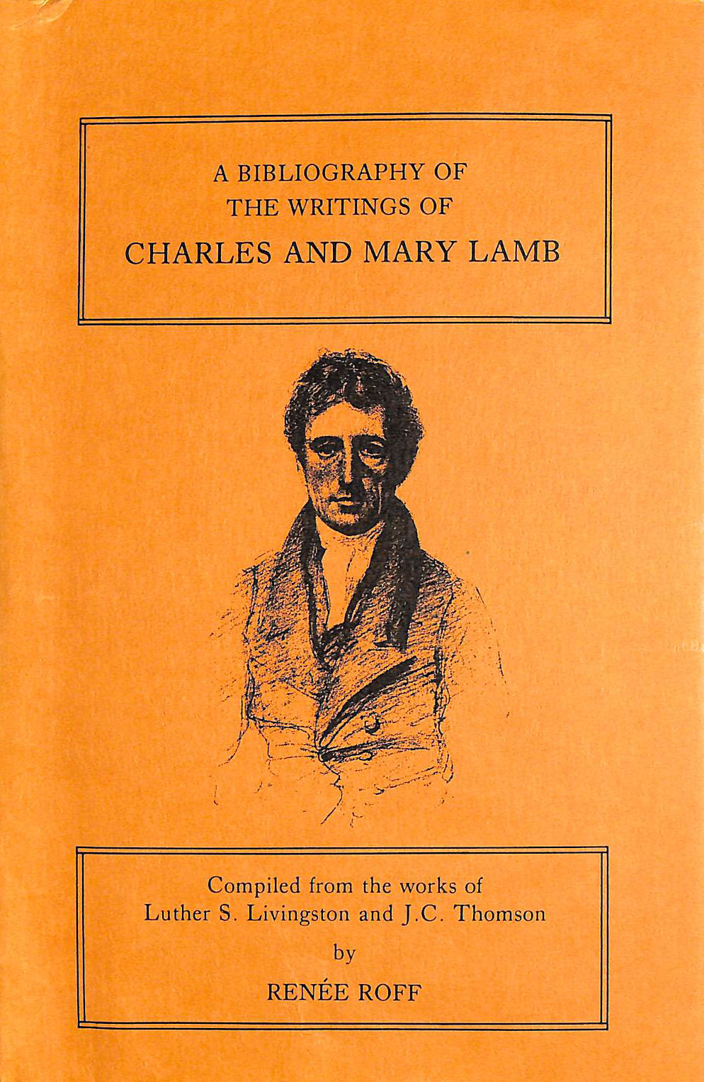 Image for A Bibliography of the Writings of Charles and Mary Lamb