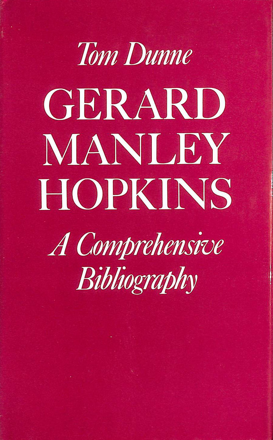Image for Gerard Manley Hopkins: A Comprehensive Bibliography