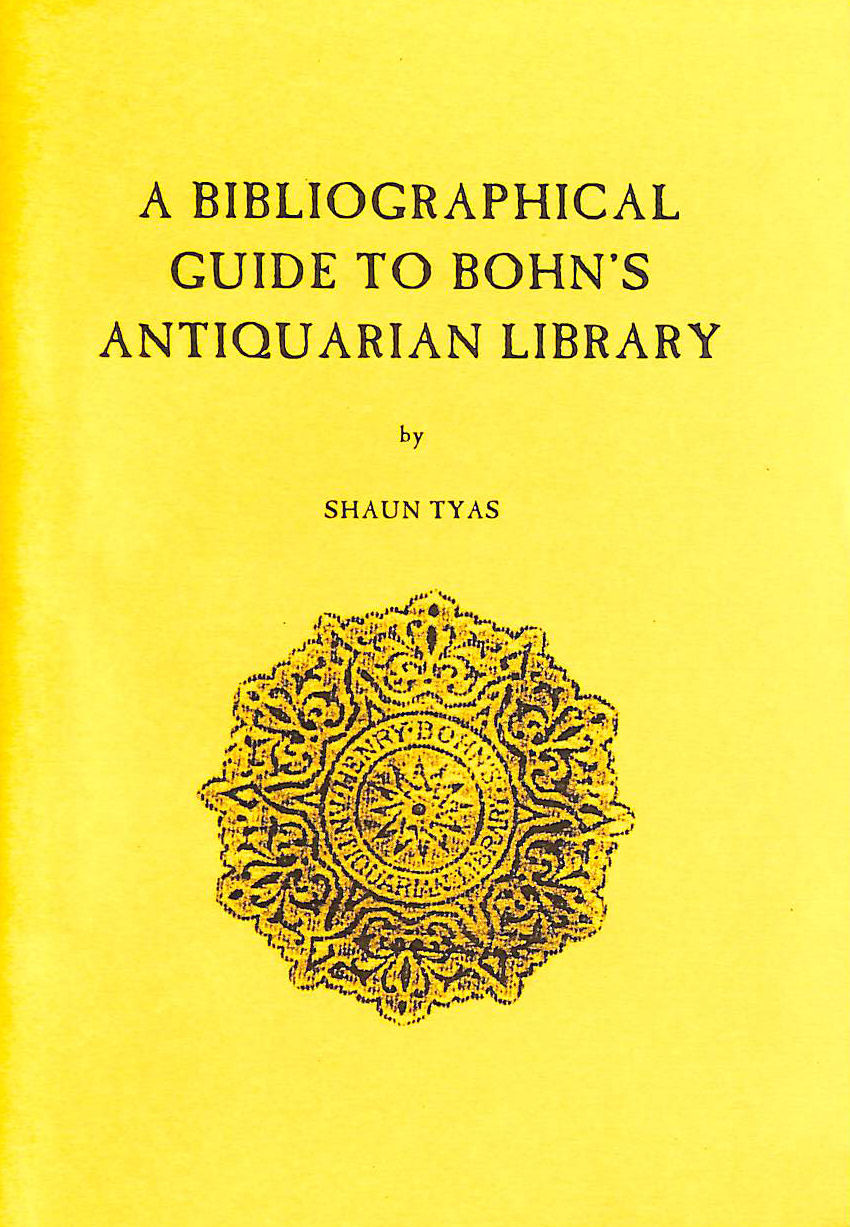 Image for A Bibliographical Guide to Bohn's Antiquarian Library
