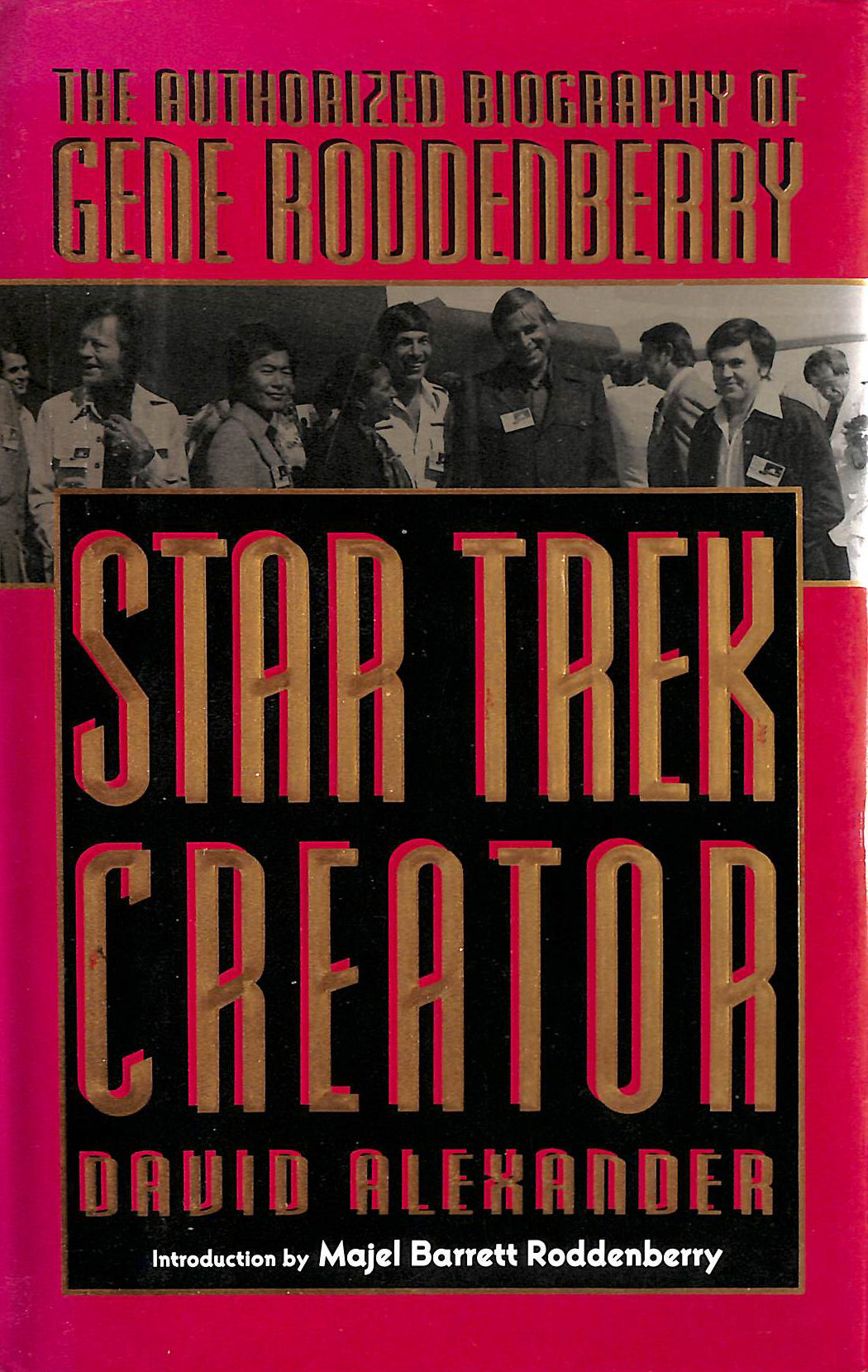 Image for Star Trek Creator: The Authorized Biography of Gene Roddenberry: Authorised Biography of Gene Roddenberry (Roc S.)