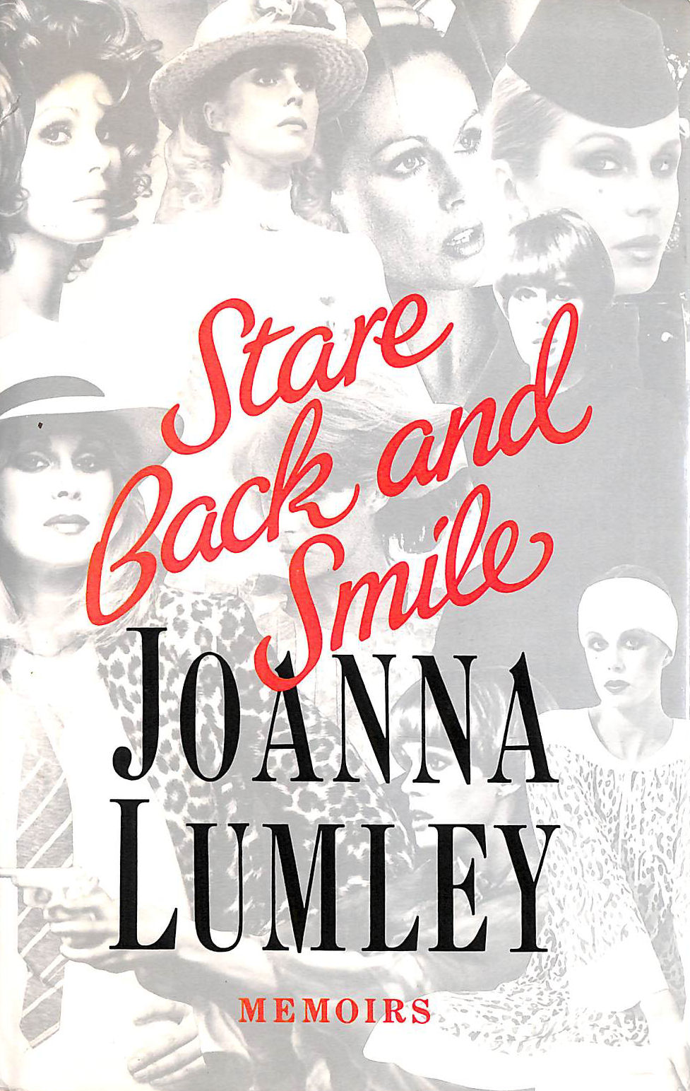 Image for Stare Back And Smile;Memoirs