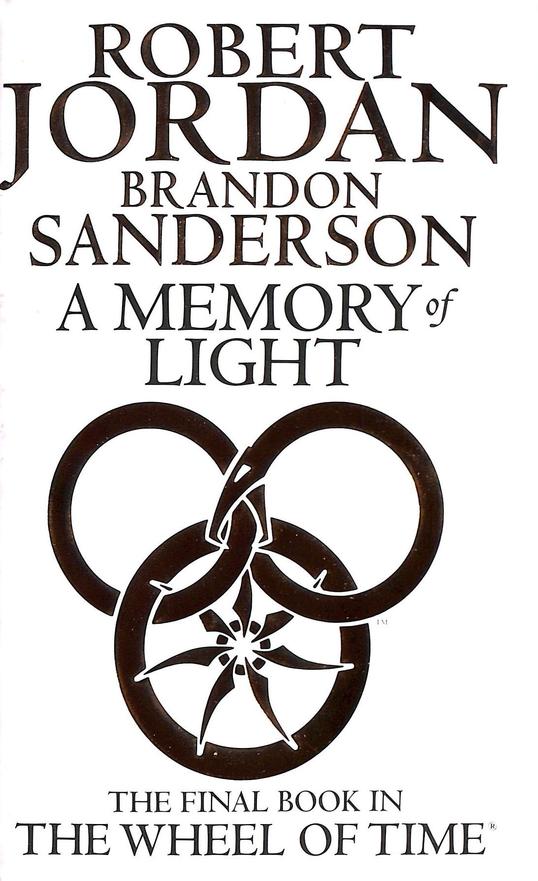 Image for A Memory Of Light: Book 14 of the Wheel of Time: 14/14