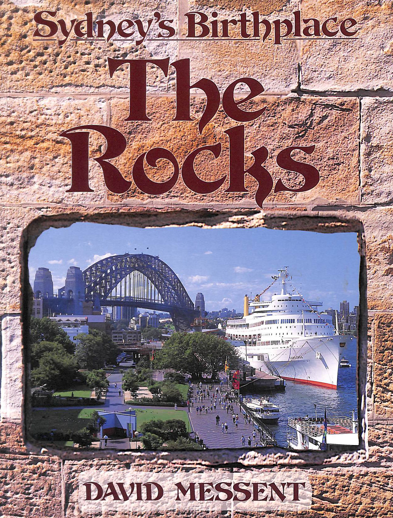 Image for The Rocks : Sydney's Birthplace