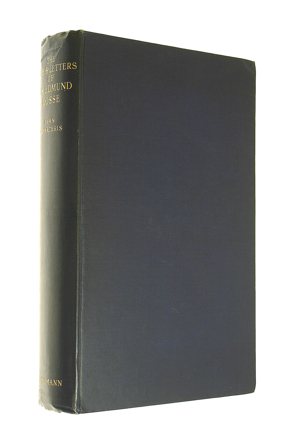 Image for The Life And Letters Of Sir Edmund Gosse