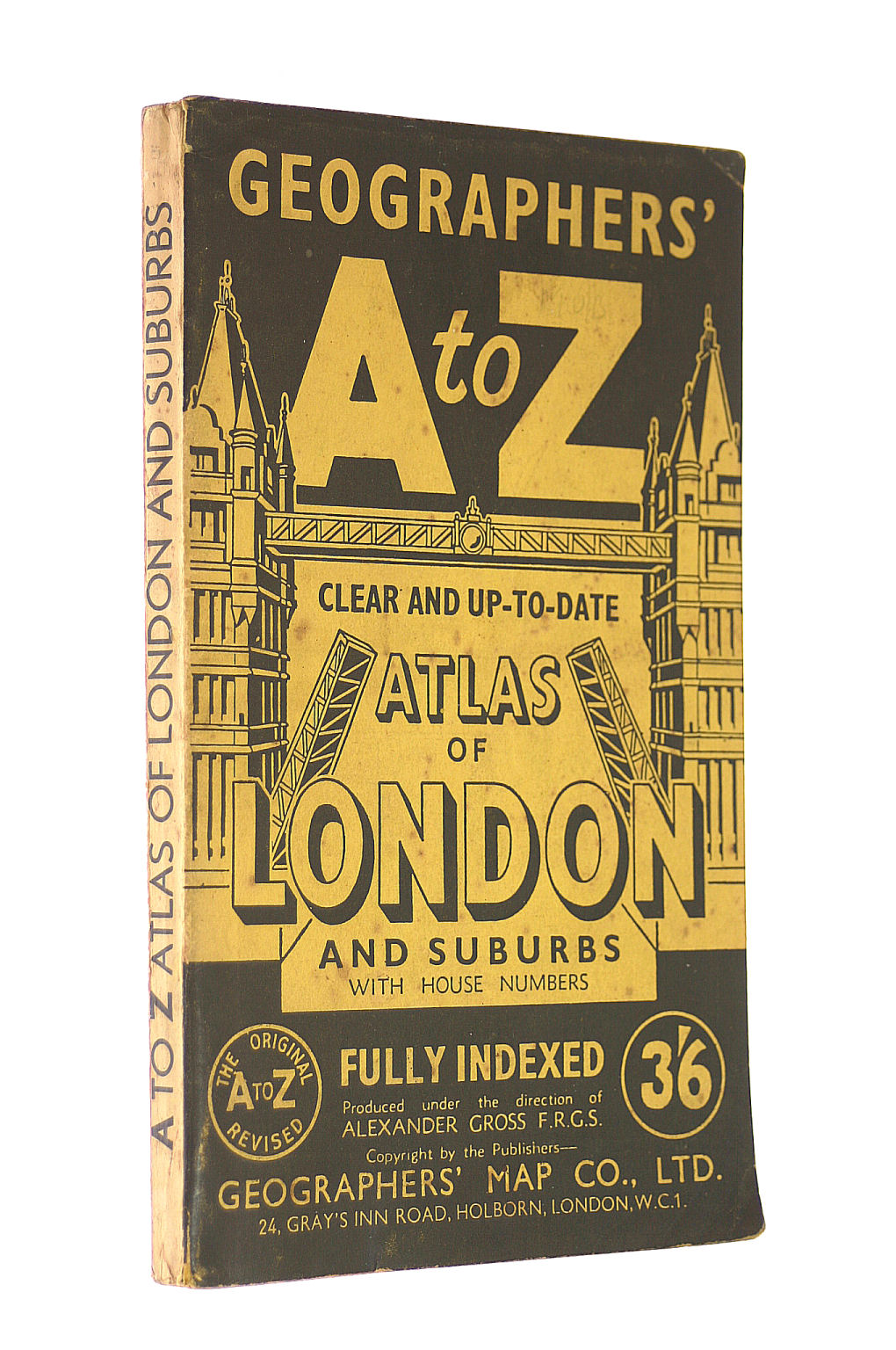 Image for Geographers' A to Z : clear and up-to-date atlas to London and suburbs with house numbers