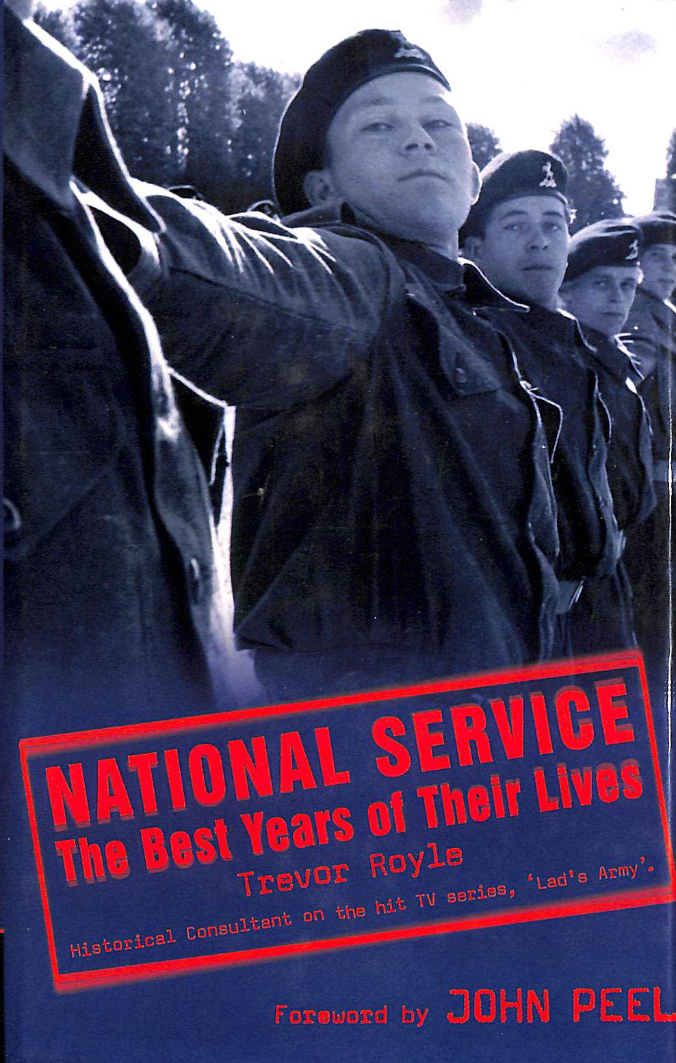 Image for National Service: The Best Years of Their Lives