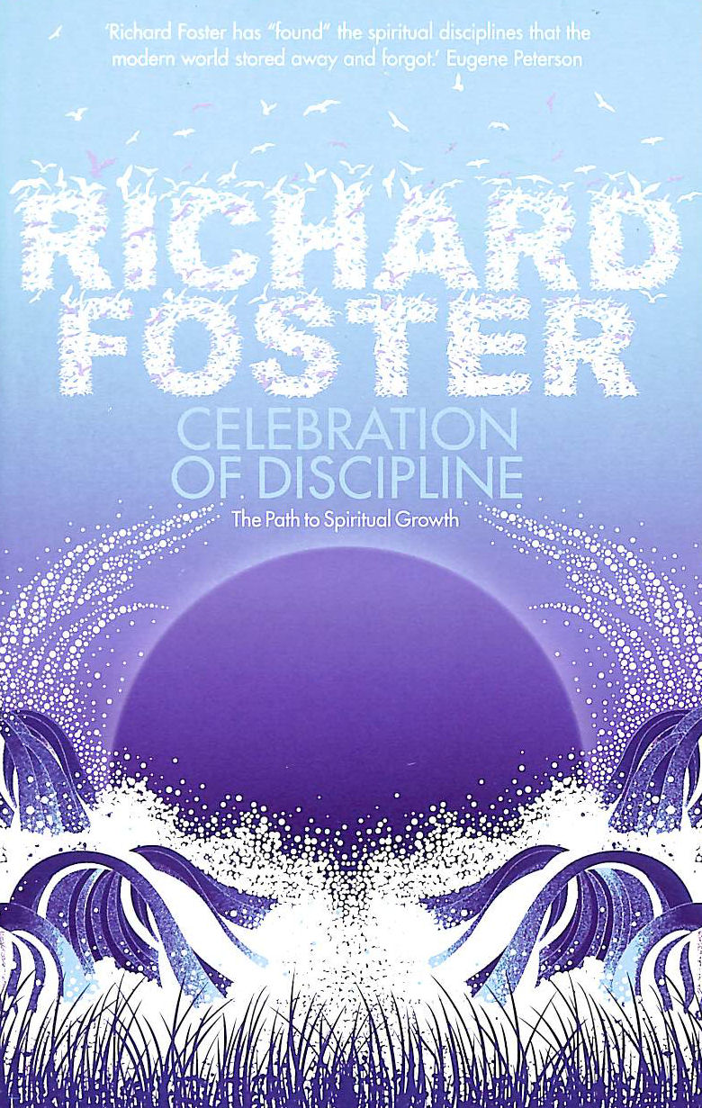 Image for Celebration of Discipline: The Path to Spiritual Growth