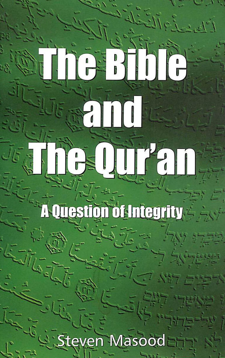 Image for The Bible and the Qur'an: A Question of Integrity