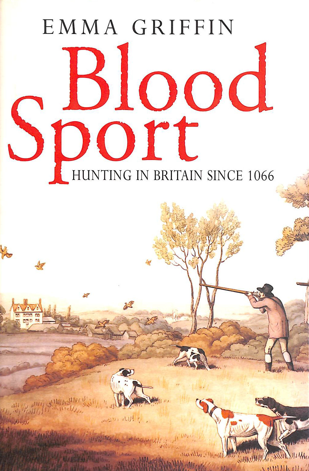Image for Blood Sport: Hunting in Britain Since 1066