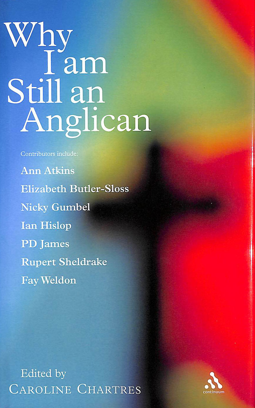 Image for Why I am Still an Anglican