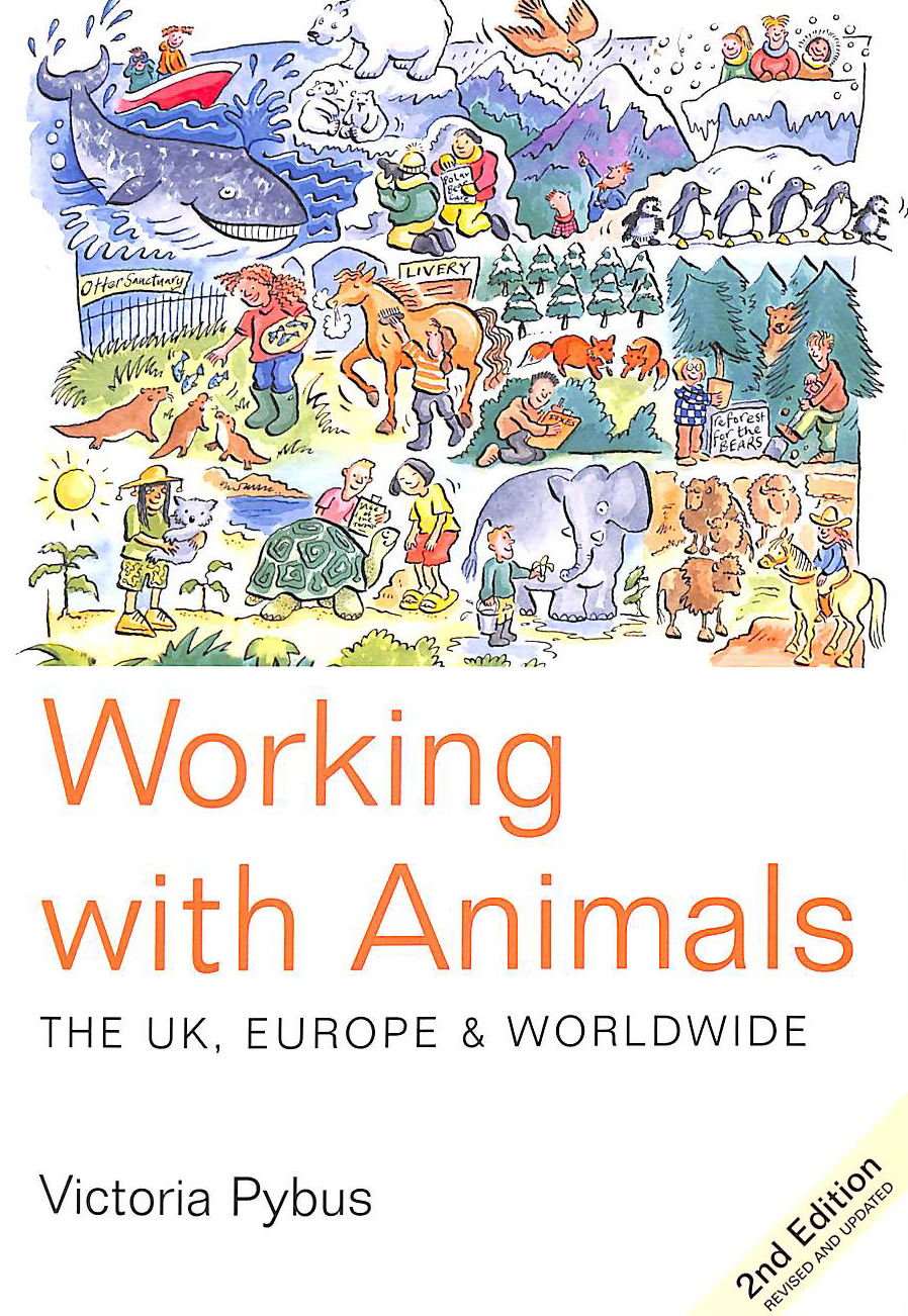 Image for Working with Animals: The UK, Europe and Worldwide