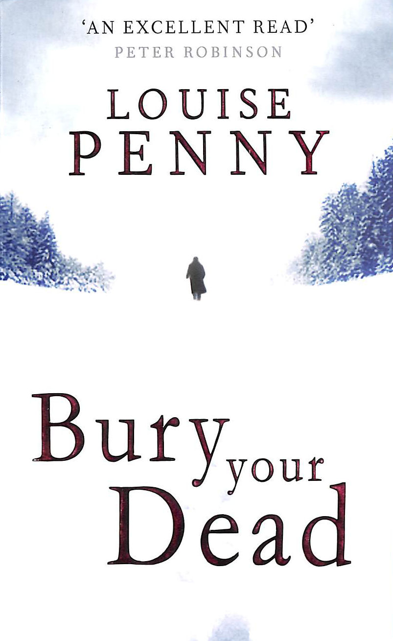 Image for Bury Your Dead (Chief Inspector Gamache Book 6)