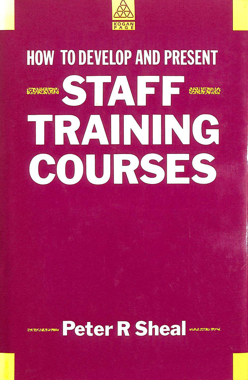 Image for Developing and Presenting Staff Training Courses