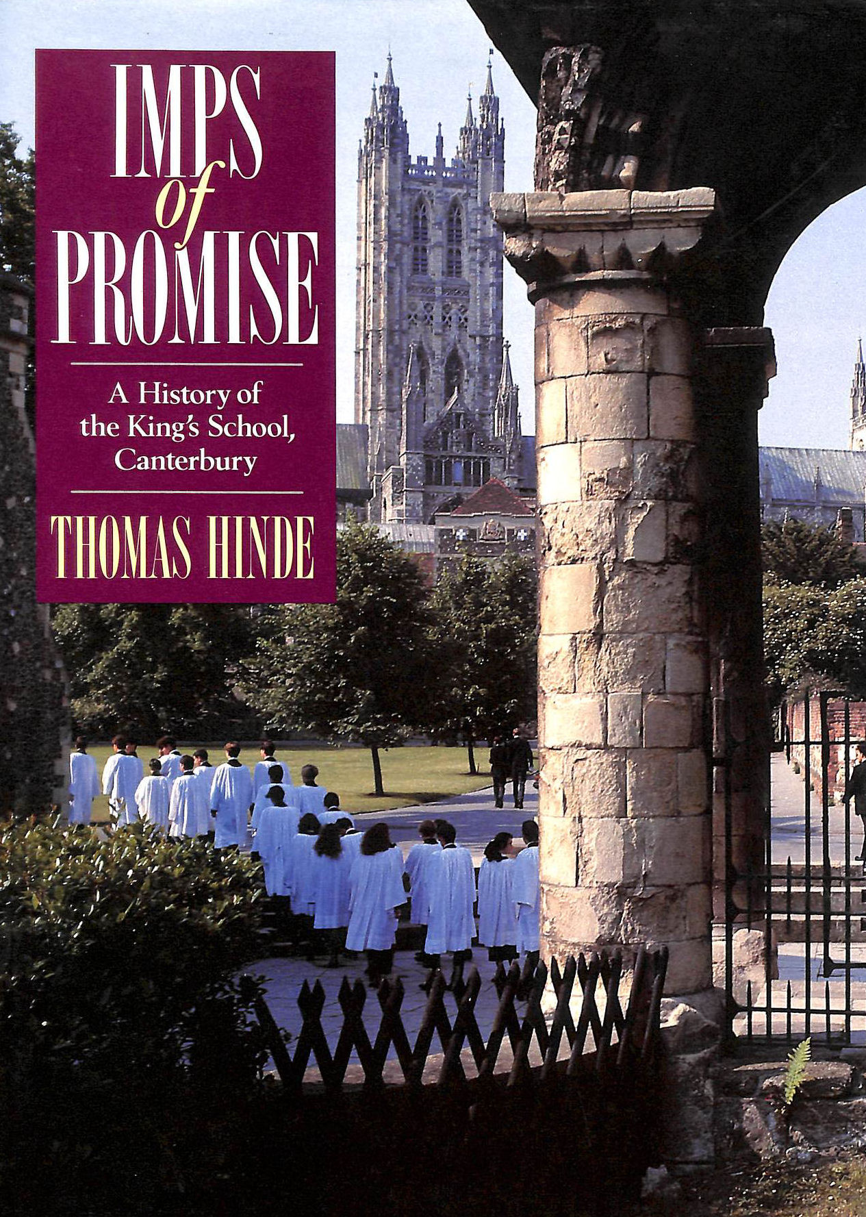 Image for Imps of Promise: History of Kings School, Canterbury