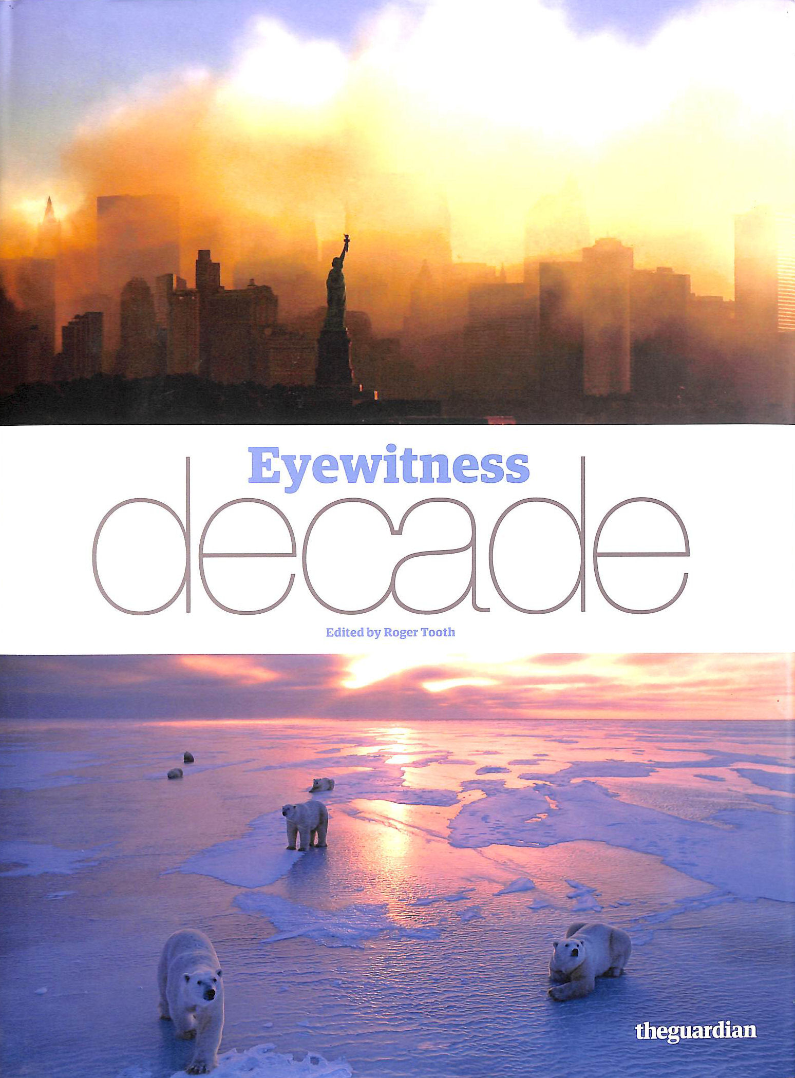 Image for Eyewitness Decade