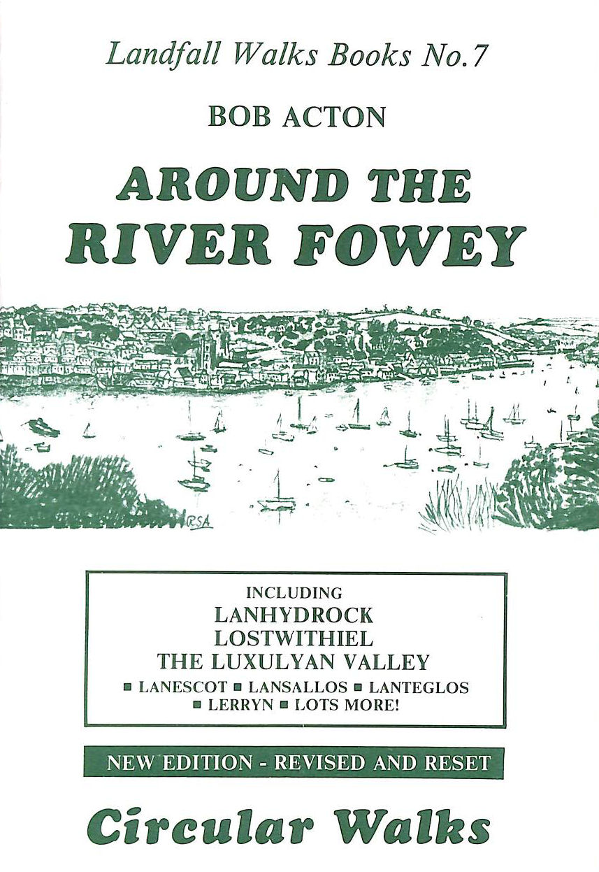 Image for Around the River Fowey: Circular Walks (Landfall Walks Books)