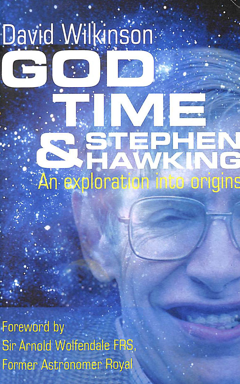 Image for God, Time and Stephen Hawking: An Exploration into Origins