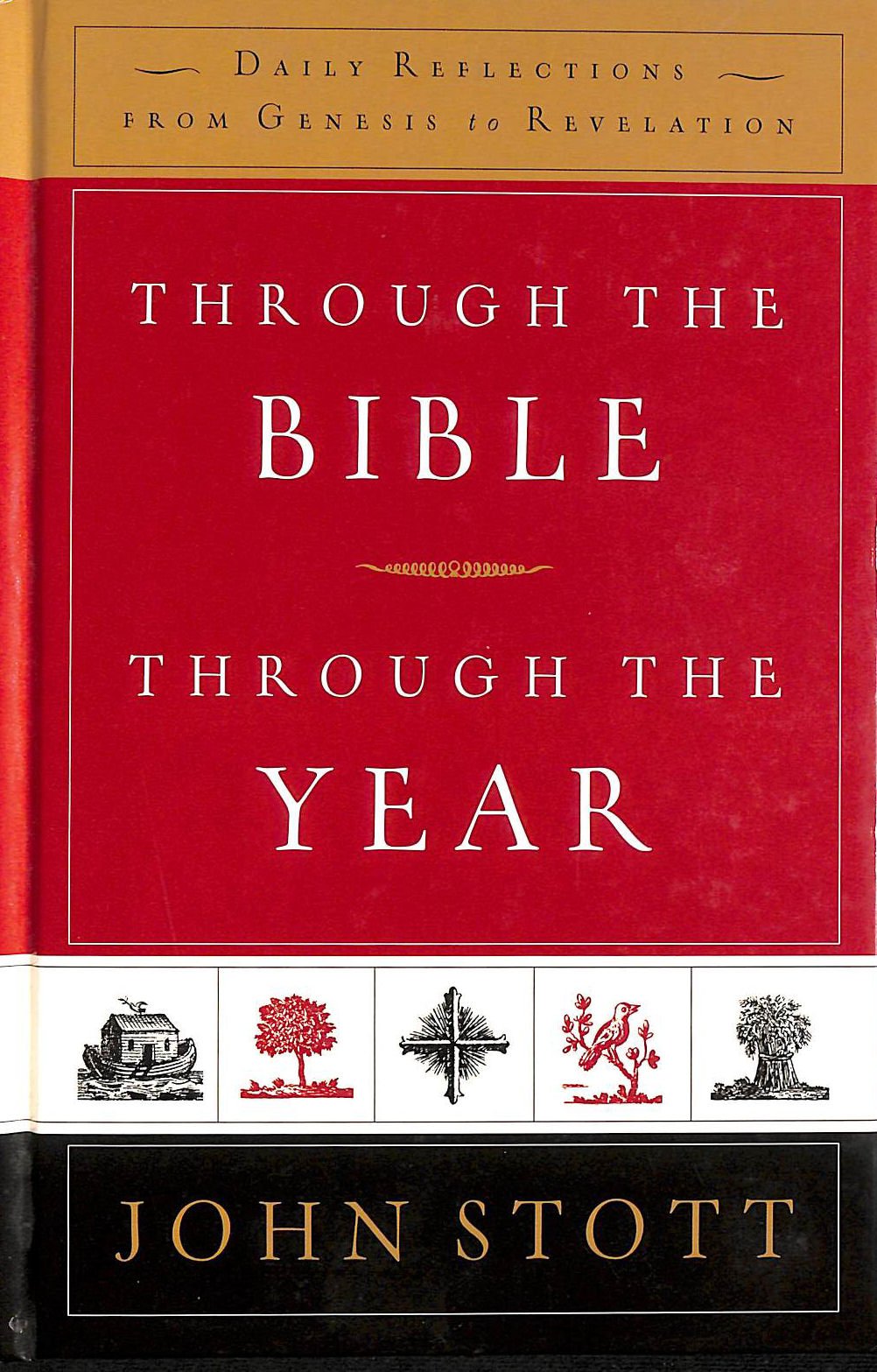 Image for Through the Bible, Through the Year: Daily Reflections From Genesis to Revelation