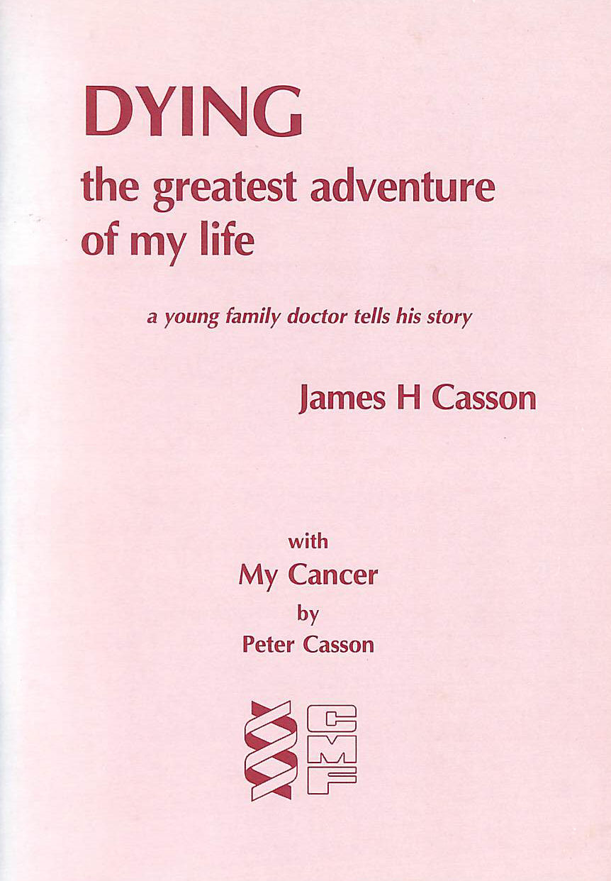Image for Dying: the Greatest Adventure of My Life