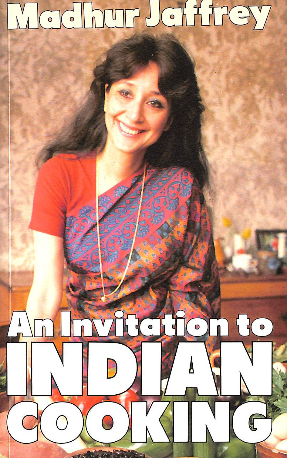 Image for An Invitation to Indian Cooking